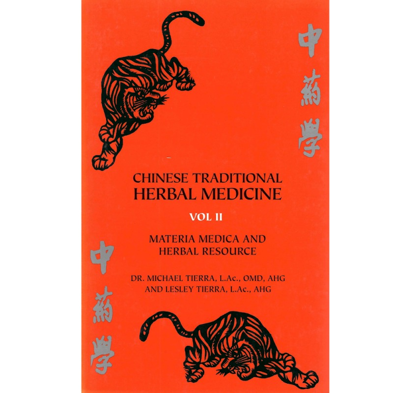 Chinese Traditional Herbal Medicine Volume 2