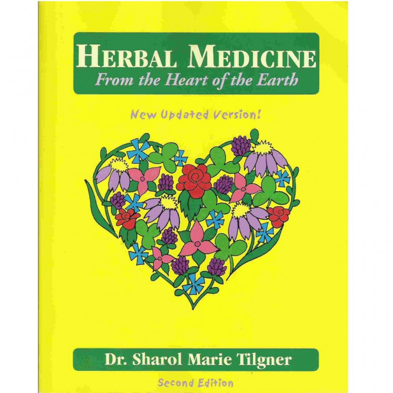 Herbal Medicine from the Heart