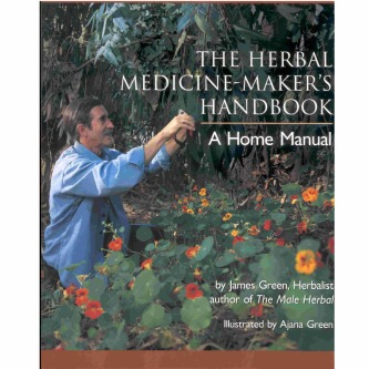 The Herbal Medicine Maker's Handbook by James Green