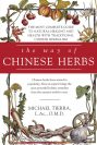 The Way of Chinese Herbs by Michael Tierra
