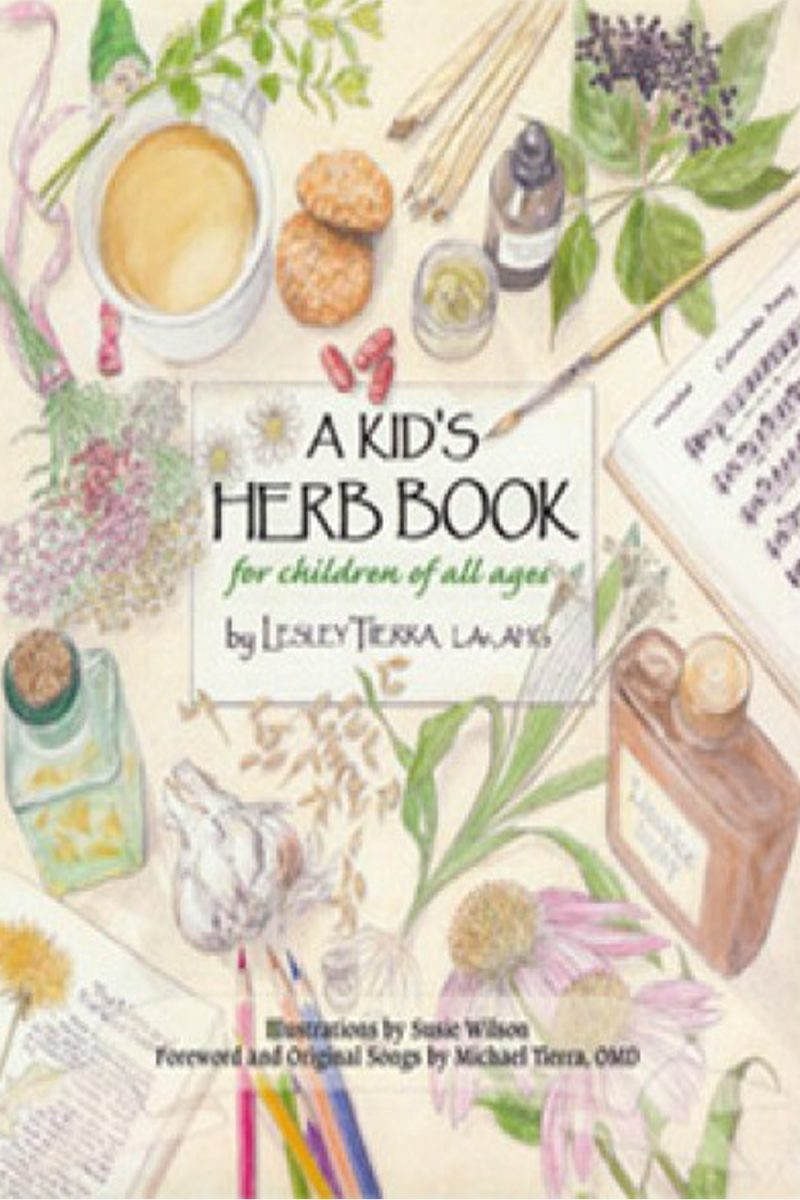 A Kid's Herb Book by Lesley Tierra