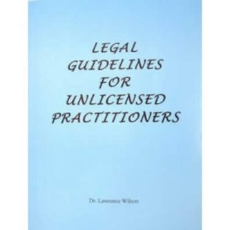 Legal Guidelines for Unlicensed Practioners
