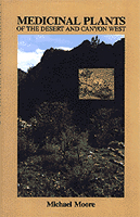 M. Moore's Medicinal Plants of the Desert and Canyon West